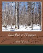 Hamsun, Knut: Look Back on Happiness