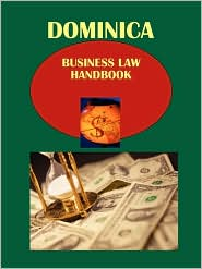 Dominica Business Law Handbook - Ibp Usa (Editor)