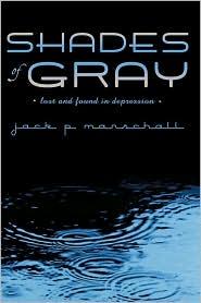 Shades Of Gray - Jack P. Marschall
