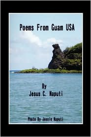 Poems From Guam Usa - Jesus C. Naputi