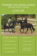 Training the Gaited Horse: From the Trail to the Rail