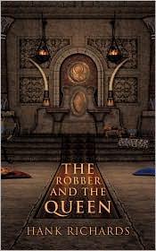 The Robber and the Queen - Hank Richards
