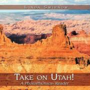 Take on Utah!: A Photophonics[ Reader