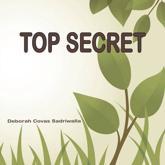 Top Secret - Deborah Covas Sadriwalla