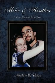 Mike & Heather - Michael E Cohen
