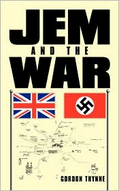 Jem And The War - Gordon Thynne