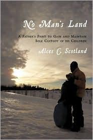 No Man's Land - Alces C. Scotland