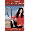 No Dream Beyond My Reach - MD Sopheap Ly