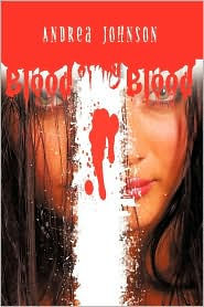Blood Of My Blood - Andrea Johnson