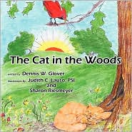 The Cat in the Woods - Dennis W. Glover