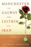 Manchester to Galway and Leitrim Via Iran