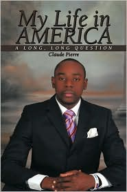 My Life In America - Claude Pierre