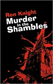 Murder In The Shambles - Ron Knight