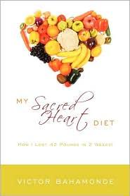 My Sacred Heart Diet - Victor Bahamonde