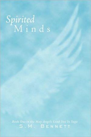 Spirited Minds - S.M. Bennett