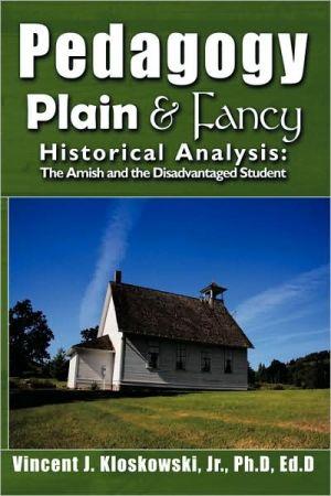 Pedagogy Plain & Fancy