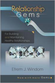 Relationship Gems - Efrem J. Windom Cbt
