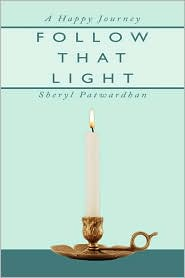 Follow That Light - Sheryl Patwardhan