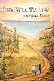 The Will To Live - Nechama Surik