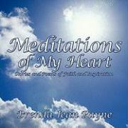 Meditations of My Heart: Stories and Poems of Faith and Inspiration