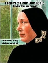 Letters Of Little Edie Beale - Walter Newkirk