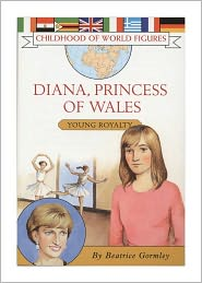 Diana, Princess of Wales: Young Royalty - Beatrice Gormley