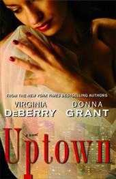 Uptown - DeBerry, Virginia / Grant, Donna