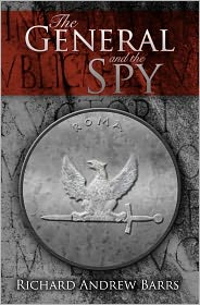 The General and the Spy - Richard Barrs