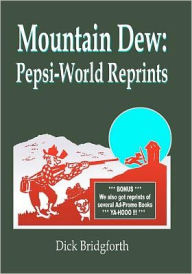 Mountain Dew: Pepsi-World Reprints - Dick Bridgforth