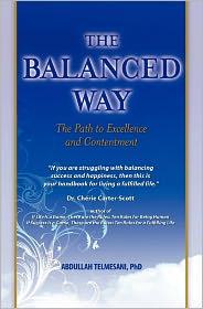 The Balanced Way - Abdullah Telmesani Phd, Susan Thornton (Editor), Susan Chenard (Editor)