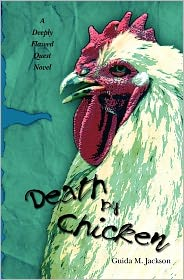 Death by Chicken: A Deeply Flawed Quest Novel