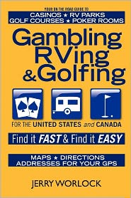 Gambling, Rving, And Golfing - Jerry Worlock