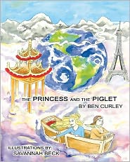 The Princess and the Piglet - Ben Curley