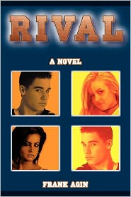 Rival: A Novel - Frank Agin