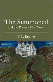 Summoned: And the Plague of the Vines - Pat Wilder