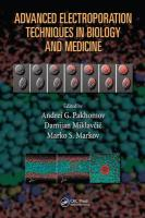 Advanced Electroporation Techniques in Biology and Medicine (Biological Effects Ofelectromagnetics)