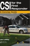 CSI for the First Responder - Jan LeMay