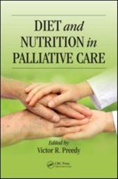Diet and Nutrition in Palliative Care - Preedy, Victor R.