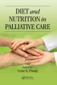 Diet and Nutrition in Palliative Care - Victor R. Preedy
