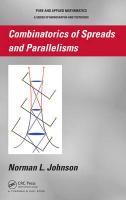 Combinatorics of Spreads and Parallelisms (Pure and Applied Mathematics)