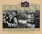 The Stephen Leacock Picture Book - McGarvey, Pete / McGarvey, James A. / Mainprize, Daphne