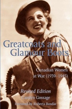 Greatcoats and Glamour Boots - Gossage, Carolyn Bondar, Roberta Carolyn, Gossage