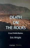 Death on the Rocks: A Lucy Trimble Mystery