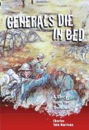 Generals Die in Bed: A Story from the Trenches
