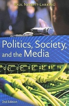 Politics, Society, and the Media - Nesbitt-Larking, Paul