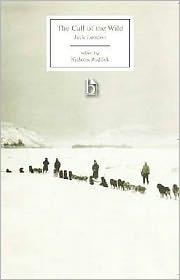 The Call of the Wild - Jack London, Nicholas Ruddick (Editor)