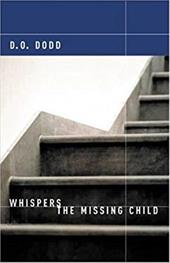 Whispers the Missing Child - Dodd, D. O.