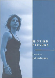 Missing Persons - Rob McLennan