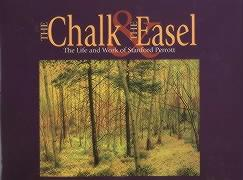 The Chalk and the Easel: The Life and Work of Stanford Perrott