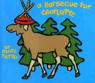 A Barbecue for Charlotte